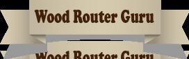 Wood Router Guru